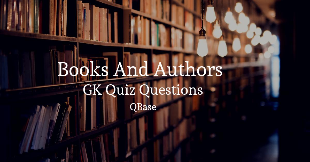Books and Authors GK Quiz