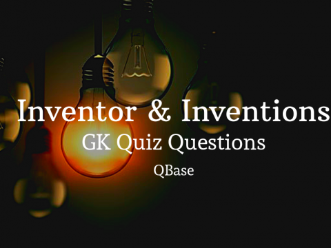 Inventor and Inventions GK Questions