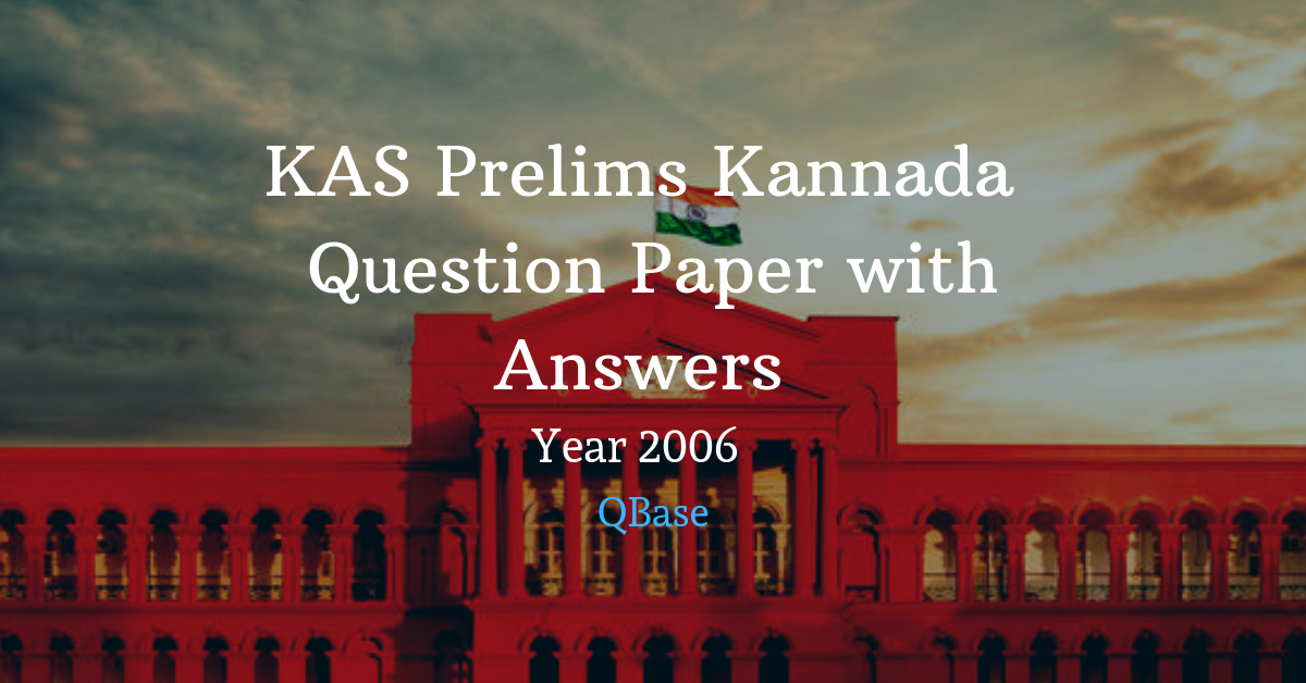 KAS Prelims Kannada Question Paper with Answers