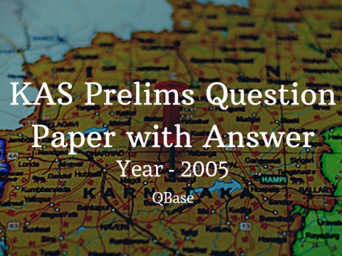 KAS Prelims Question Paper with Answer 2005