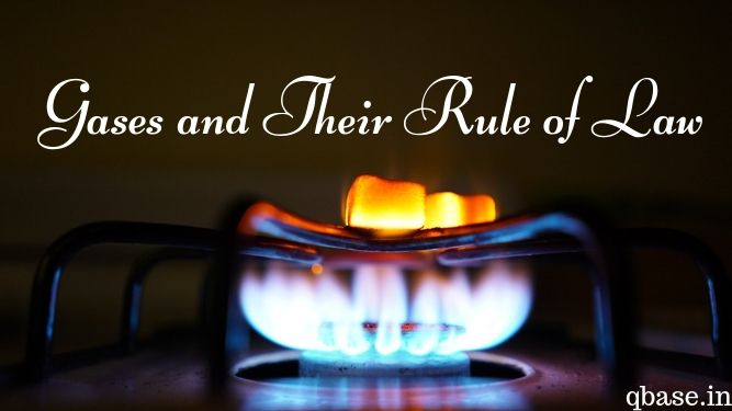 Gases and Their Rule of Law