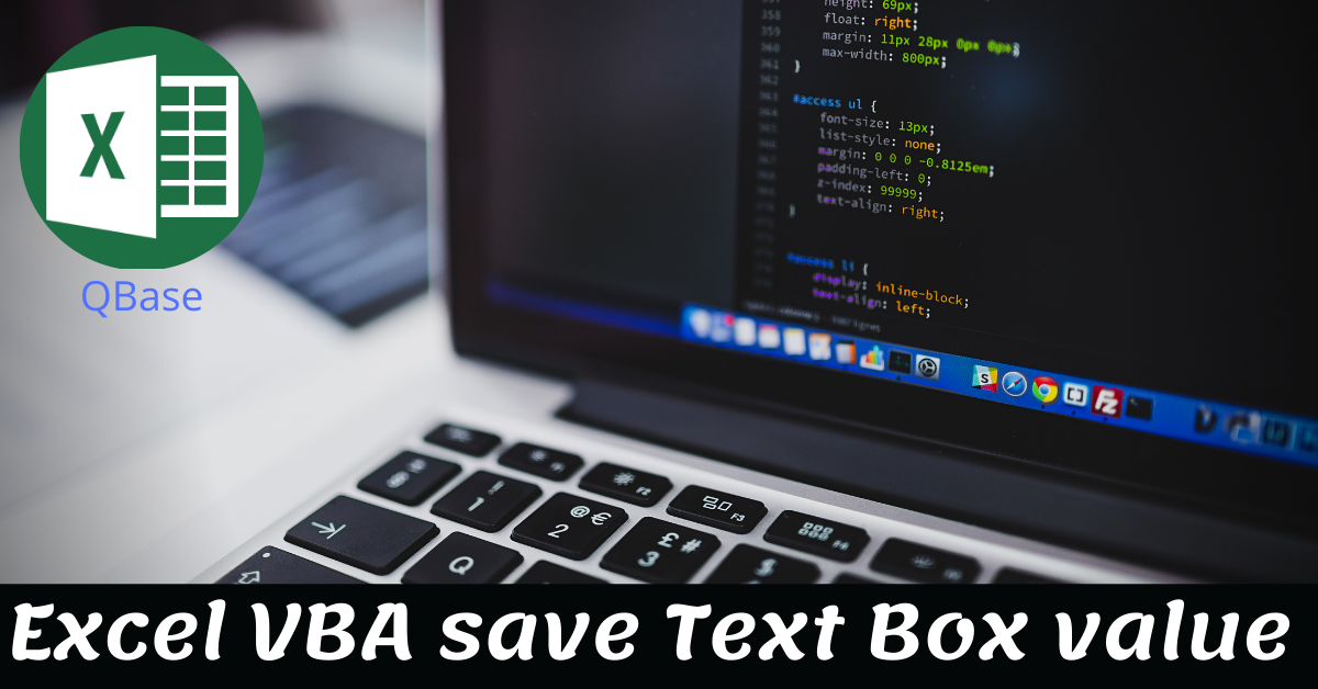 Excel VBA to save Text Box value